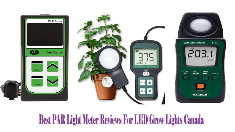 Best PAR Light Meter Reviews For LED Grow Lights Canada