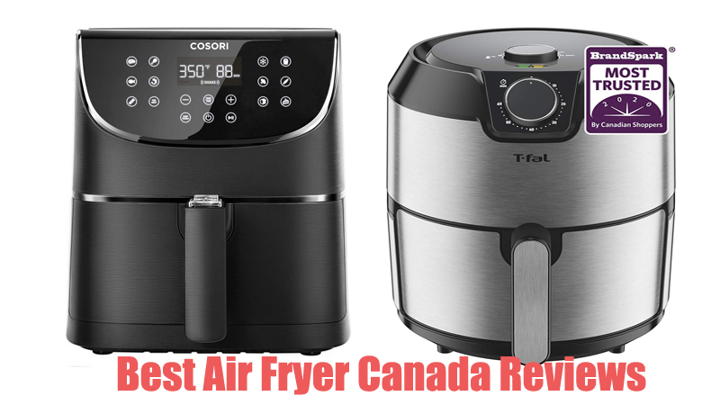 Best Air Fryer Canada Reviews