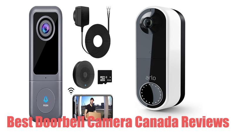 Best Doorbell Camera Canada Reviews