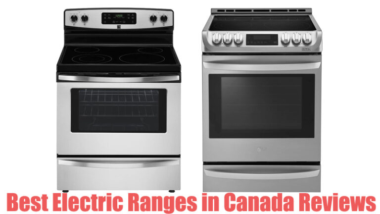 Best Electric Ranges in Canada Reviews