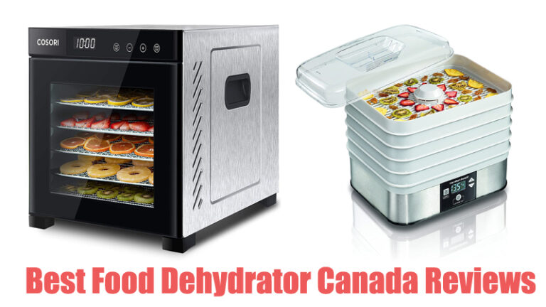 Best Food Dehydrator Canada Reviews