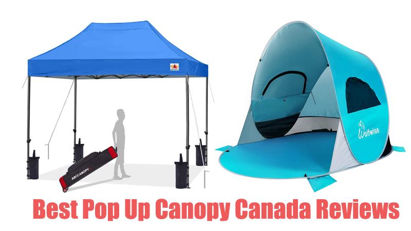 Best Pop Up Canopy Canada Reviews