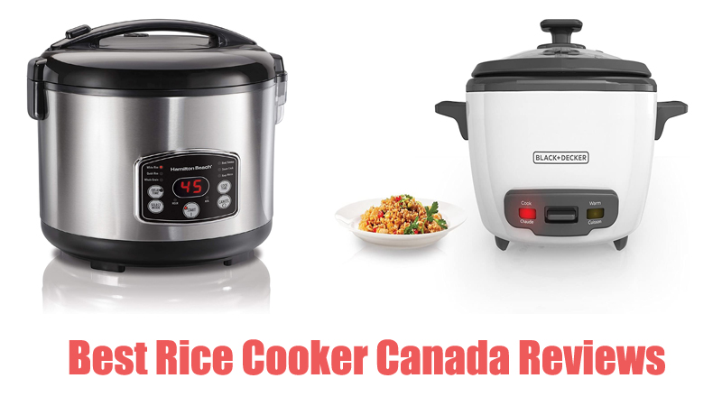 Best Rice Cooker Canada Reviews