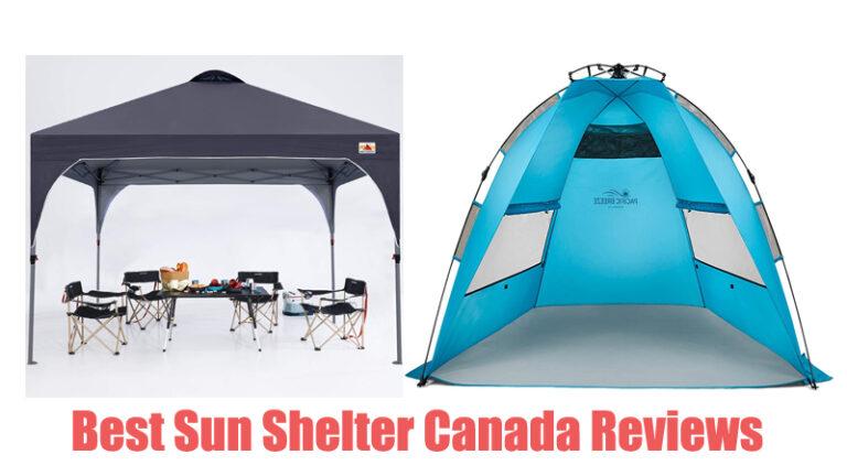 Best Sun Shelter Canada Reviews
