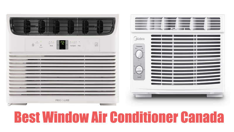 Best Window Air Conditioner Canada
